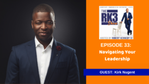 The RK3 Show - Navigating The Career of a Leader