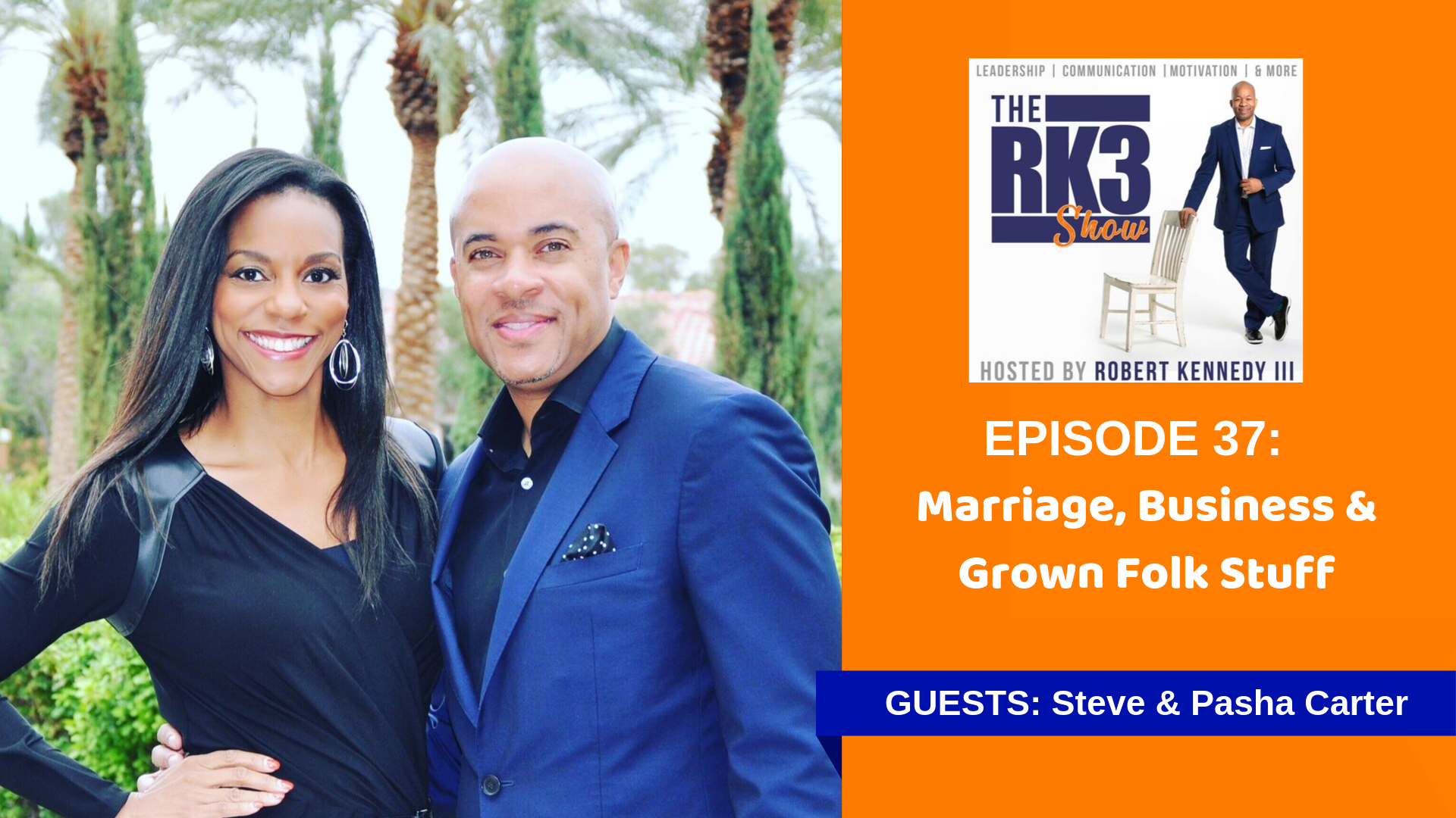 Marriage, Business, and Grown Folk Stuff