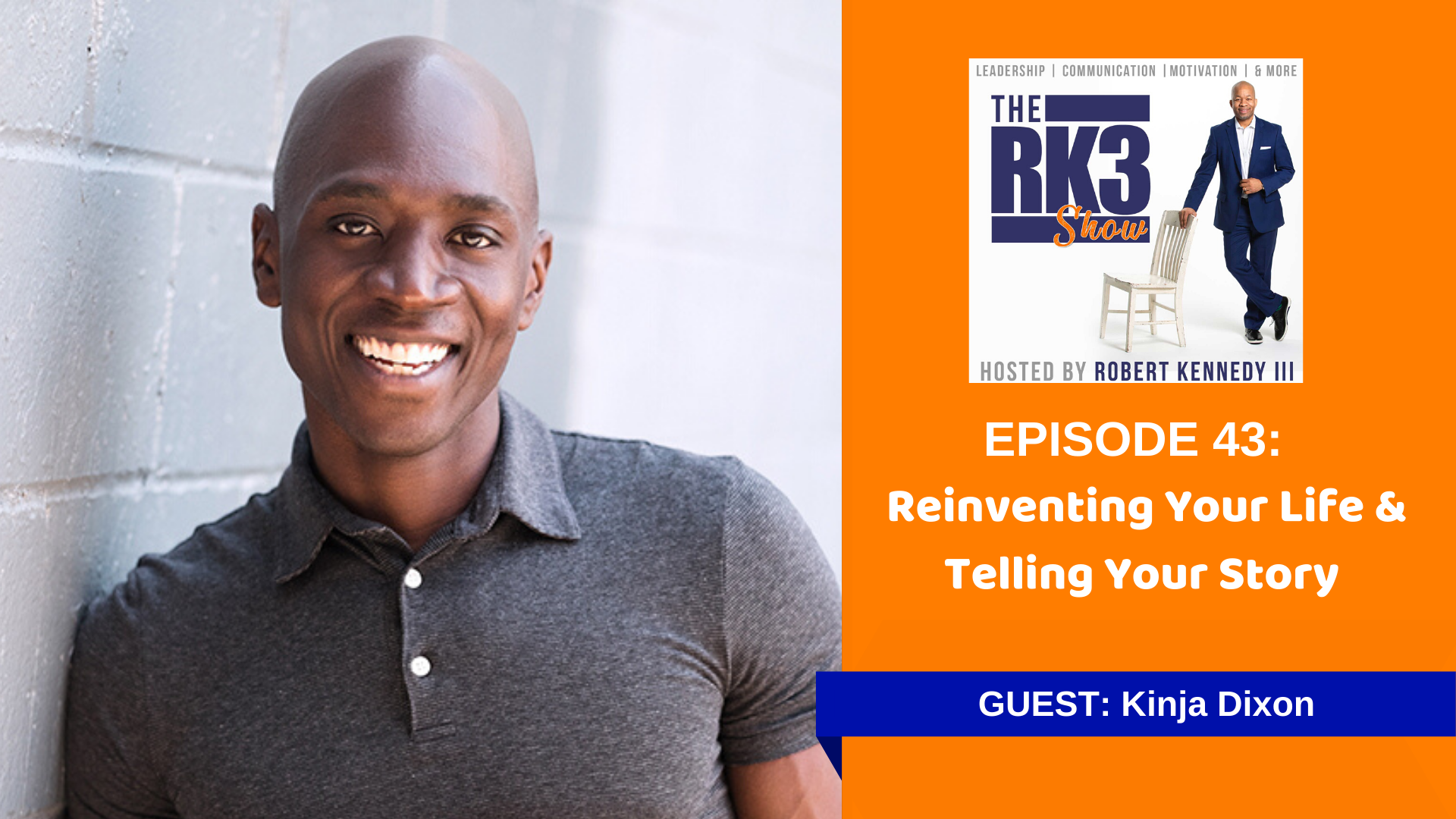 Epi 43 Reinventing Life and Telling your Story