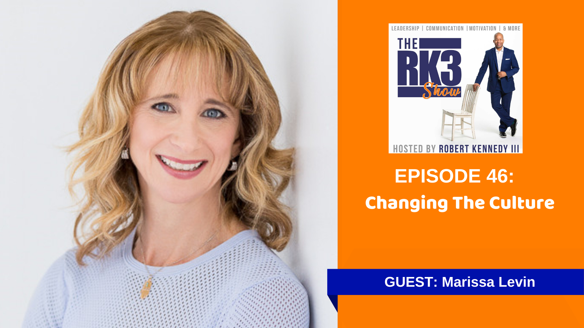 Marissa Levin - Changing the Culture