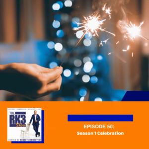 Epi 50 - Season 1 Celebration