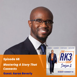 Aaron Beverly - Mastering a Story That Connects