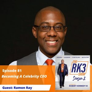 Ramon Ray - Become A Celebrity CEO