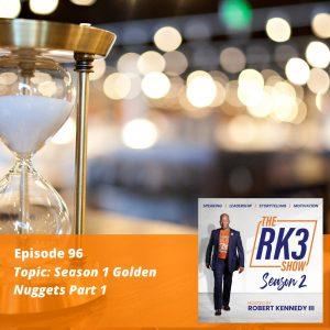 E96 - Golden Nuggets Part 1